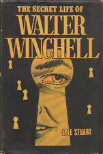 The Secret Life Of Walter Winchell By Lyle Stuart ~ Hardcover DJ 1953