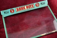 ANTIQUE BANK NOTE CIGAR ADVERTISING BOX GLASS COVER LID DISPLAY GENERAL STORE