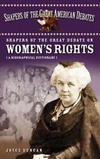 Shapers of the Great Debate on Women's Rights: A Biographical Dictiona-ExLibrary