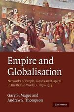 Empire and Globalisation : Networks of People, Goods and Capital in the...