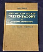 1967 U.S. DISPENSATORY & PHYSICIANS PHARMACOLOGY Materia Medica Drug Formulary