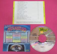 CD Compilation Quei Favolosi Anni'60 1969-1 APHRODITE'S CHILD NADA no lp(C45)
