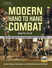 Modern Hand to Hand Combat: Ancient Samurai Techniques on the Battlefield and...