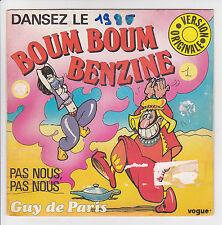 """DANSEZ LE BOUM BOUM BENZINE & PAS NOUS Vinyle 45 tours SP 7"""" Guy DE PARIS RARE"""