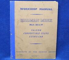 Hillman Minx Mark III & IV Saloon Convertible Coupe Estate Car Workshop Manual
