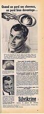 PUBLICITE ADVERTISING 114 1958 SILVIKRINE ranime la pousse des cheveux