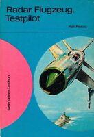 Radar, Flugzeug, Testpilot - Karl Rezac - Kinderbuchverlag Berlin - B3162