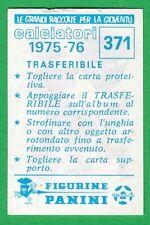TRASFERIBILE CALCIATORI PANINI 1975/76 - NUOVO/NEW N.371 SCUDETTO - BRESCIA