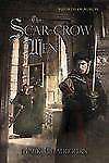 The Scar-Crow Men (Swords of Albion) Chadbourn, Mark Paperback Book New