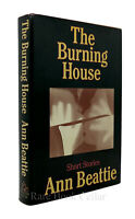 Ann Beattie THE BURNING HOUSE  1st Edition 1st Printing