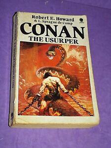 Robert E Howard & L Sprague De Camp - Conan The Usurper - Sphere Books - 1982 (J