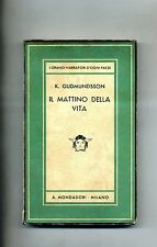 K.Gudmundsson # IL MATTINO DELLA VITA # Mondadori 1940