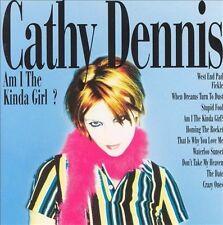 CATHY DENNIS - AM I THE KINDA GIRL? * NEW CD