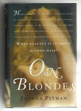 """""""On Blondes"""" by Joanna Pitman (2003, Hardcover, 1st Edition)"""