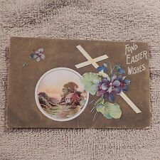 Vintage Postcard Fond Easter Wishes With House Scene, Cross And Purple Violets