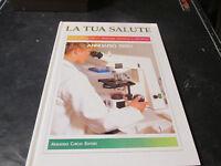 La Tua Salud Anuario 1990 Enciclopedia De Medicina Oficial Y Natural
