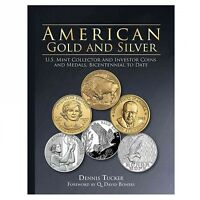 American Gold and Silver Bullion : U.S. Mint Collector and Investor Coins and...