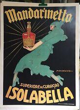 MANDARINETTO - ISOLABELLA- MARCELLO DUDOVICH -VINTAGE POSTER- PRINTED IN  ITALY