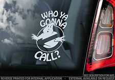 Ghostbusters - Car Window Sticker - 'Who ya gonna call?' No-Ghost Sign Decal-V02