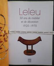 JULES LELEU. 50 ANS DE MOBILIER ET DE DECORATION 2007 Archives Textile Art Déco