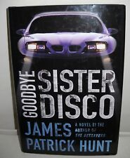 #8774 Goodbye Sister Disco by James Patrick Hunt
