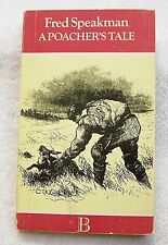 PAPERBACK BOOK A POACHER'S TALE FRED SPEAKMAN ALF CURTIS SKILLS ANIMALS ADVEN JR