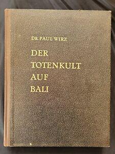 Südseesammlung Auflösung Wirz Totenkult auf Bali 1928 Originalausgabe