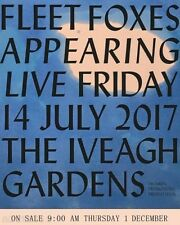 3 Fleet Foxes Tickets for Dublin 13th of July 2017