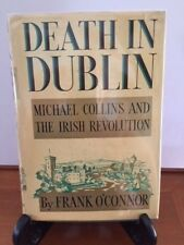 Frank O'Connor. Death in Dublin: Michael Collins... [1st Edition]