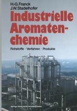 Industrielle Aromatenchemie : Rohstoffe · Verfahren · Produkte by Jürgen W....