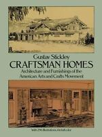 Dover Architecture: Craftsman Homes : Architecture and Furnishings of the...
