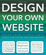 Design Your Own Website (Made Easy),Rhys Lewis, Roger Laing, Priya Raveendran