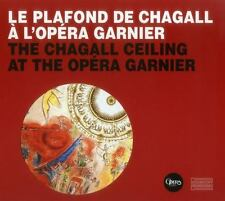 The Opera Garnier Ceiling: Marc Chagall's Controversial Masterpiece 1964/2014 (E