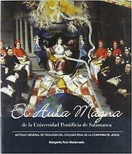 El aula magna de la universidad pontífica de Salamanca. NUEVO. Envío URGENTE