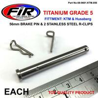 TITANIUM FRONT BRAKE PIN 56MM EACH & STAINLESS STEEL BENT R-CLIPS KTM SX SXF EXC