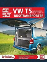 VW T5 BUS TRANSPORTER Wohnmobil-Selbstausbau Planung/Umbau/Reparatur/Camping 303