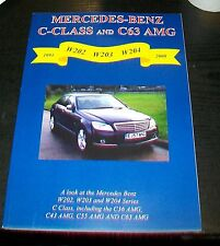 MERCEDES BENZ C-CLASS AND C63 AMG 1993 2008 ROAD TEST REPRINT BOOK W202 W203