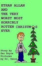 Ethan Allen and the Very Worst Most Horribly Rotten Christmas Eve by Zoyce, Zac