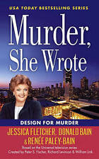 Murder, She Wrote: Design For Murder by Bain, Donald, Paley-Bain, Renee, Fletche