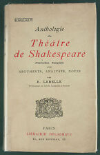 LEBELLE - ANTHOLOGIE DU THEATRE DE SHAKESPEARE - ARGUMENTS ANALYSES NOTES…