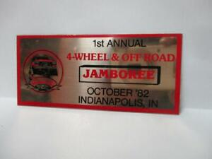 VINTAGE '82 1ST ANNUAL 4 WHEEL & OFF ROAD JAMBOREE INDIANAPOLIS IND. DASH PLAQUE