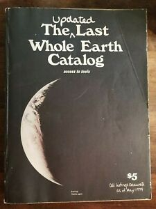 The Updated Last Whole Earth Catalog (access to tools) Oct. 1974 447 pages!