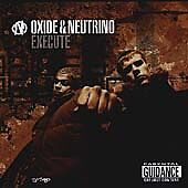 Oxide & Neutrino - Execute (Special 2 Disc Edition) (CD) *New & Factory Sealed*