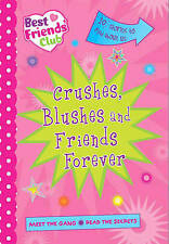 Best Friends: Crushes, Blushes and Friends Forever (Best Friends Club), , New Bo
