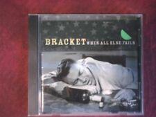 BRACKET - WHEN ALL ELSE FAILS (FAT WRECK RECORDS). CD.