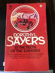 Dorothy L Sayers, In The Teeth Of The Evidence