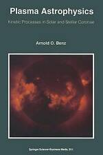 Plasma Astrophysics: Kinetic Processes in Solar and Stellar Coronae (Astrophysic