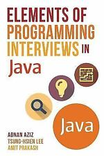Elements of Programming Interviews in Java : The Insiders' Guide by Amit...