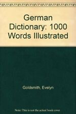 German Dictionary: 1000 Words Illustrated-Evelyn Goldsmith
