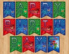 *DIGITAL FILE* PJ MASKS PJMASKS PJ MASK HAPPY BIRTHDAY BANNER FLAG PARTY BUNTING